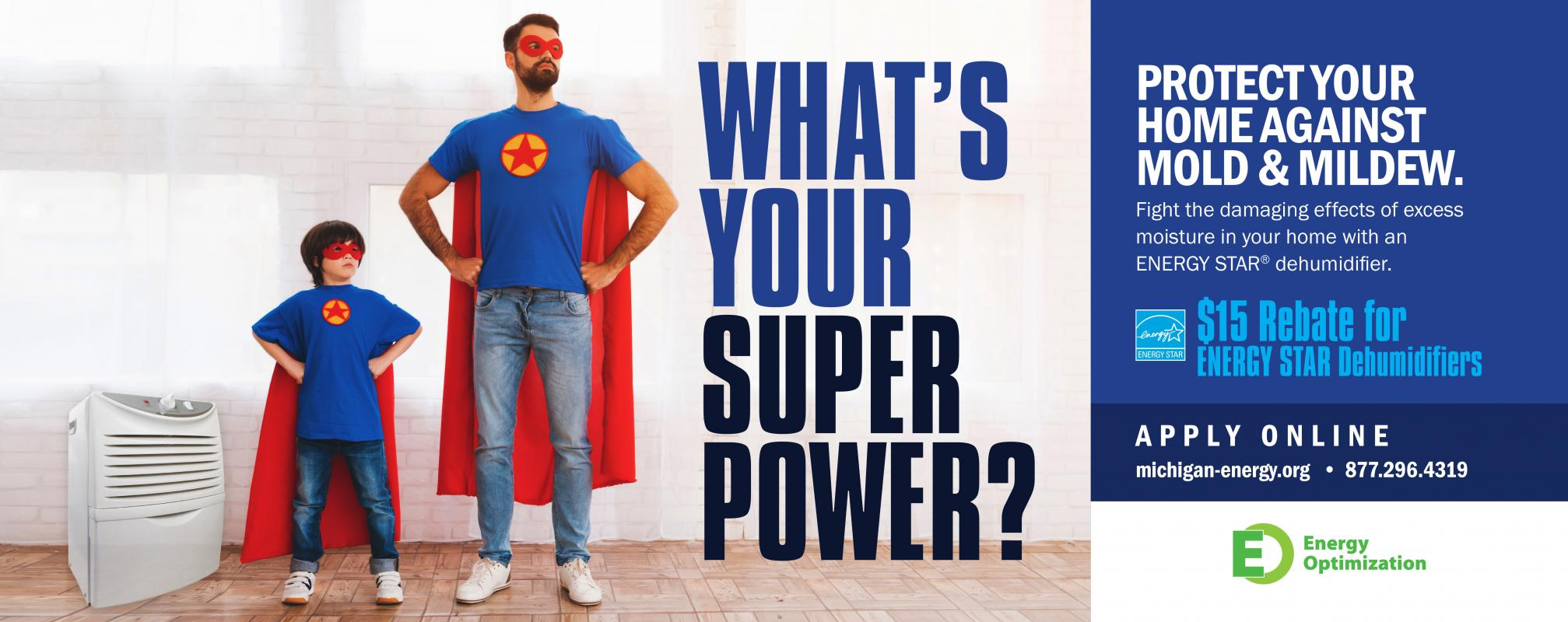 What's Your Super Power (Dehumidifiers)